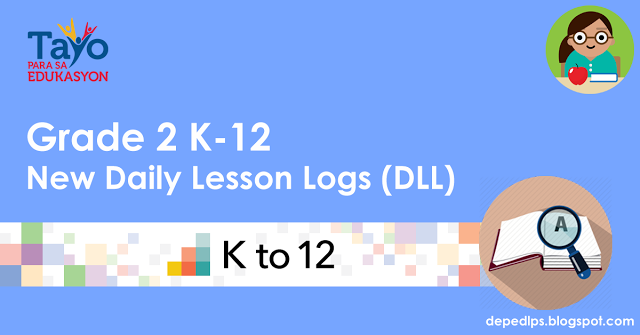 Deped Grade 2 K-12 Daily Lesson Log (DLL)