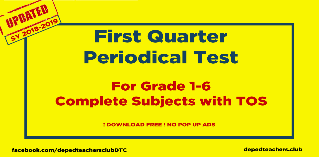 First Quarter periodical test deped files grade 1-6 All Subjects Deped Teaching Materials