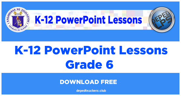 powerpoint-lesson-deped-grade-6-depedlps.blogspot