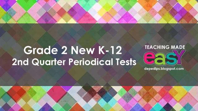 grade-2-k-12-new-periodical-test-exam-2016-2nd-quarter-depedlps
