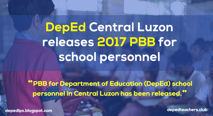 DepEd-Central-Luzon-releases-2017-PBB-for-school-personnel