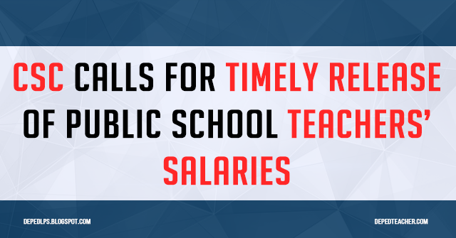 CSC calls for timely release of public school teachers' salaries