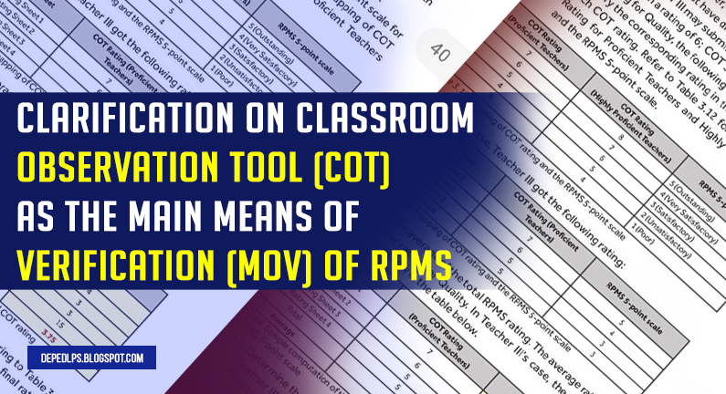 Clarification on Classroom Observation Tool (COT) as the main Means of Verification (MOV) of RPMS