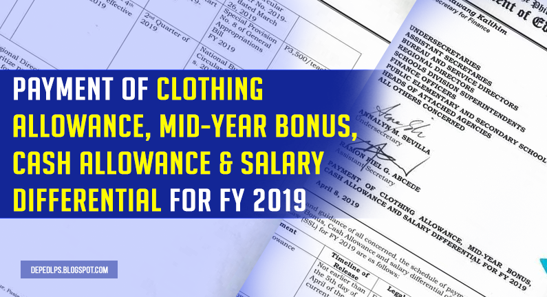Payment of Clothing Allowance, Mid-Year Bonus, Cash Allowance & Salary Differential for FY 2019