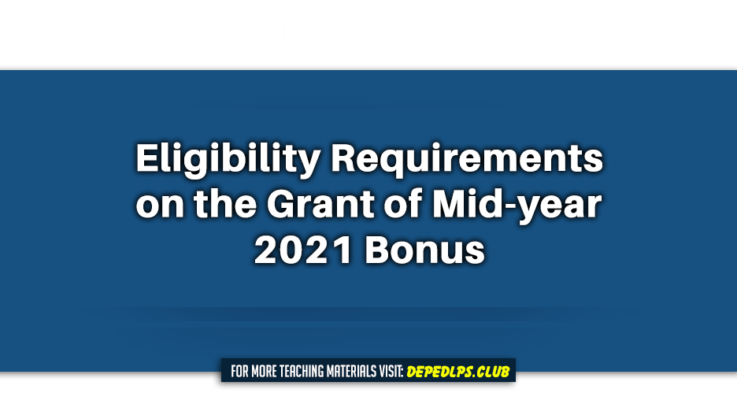 Eligibility Requirements on the Grant of Mid-year 2021 Bonus