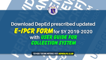 Download DepEd prescribed updated e-IPCR Form for SY 2019-2020 with Guide for Collection System