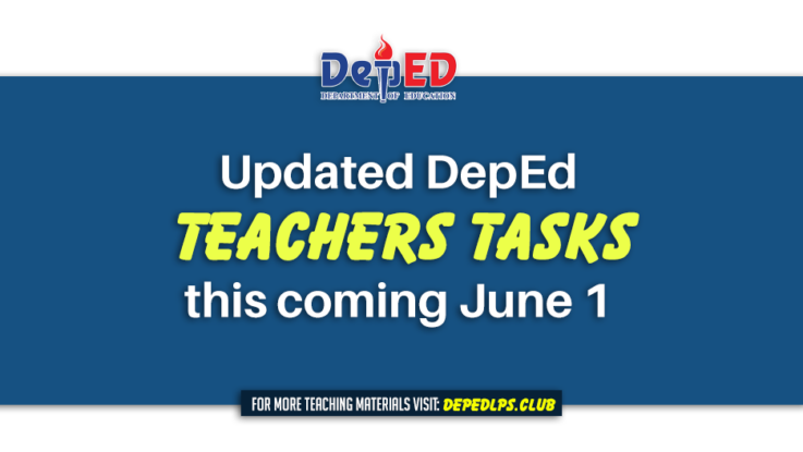 Updated DepEd Teachers tasks this coming June 1