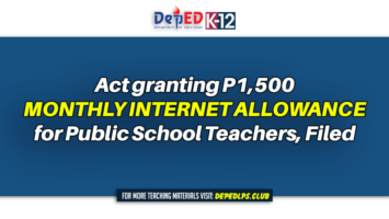 Act granting P1,500 monthly Internet Allowance for Public School Teachers, filed