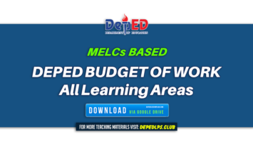 BASED on MELCs DepEd Budget of Work – in All Learning Areas