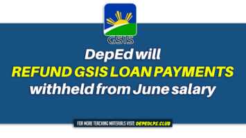 DepEd will refund GSIS loan payments withheld from June salary