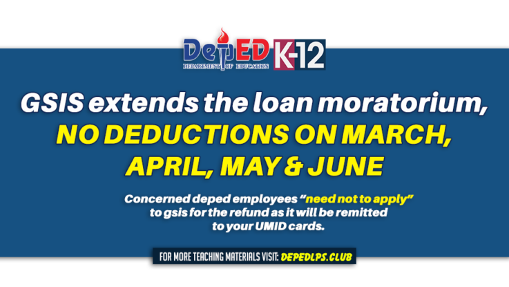 GSIS extends the loan moratorium, no deductions on March, April, May & June