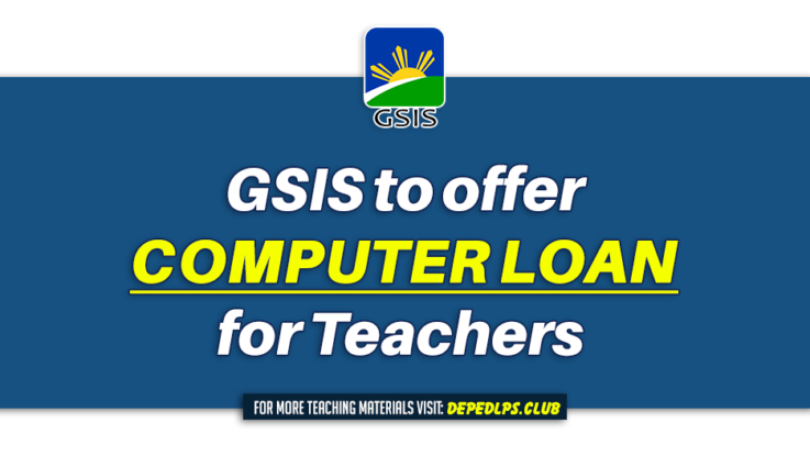 GSIS to offer Computer Loan for Teachers