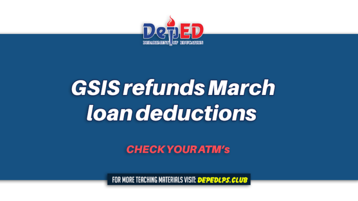 Government Service Insurance System (GSIS) refunds March loan deductions
