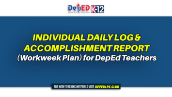 Individual Daily Log and Accomplishment Report (Workweek Plan) for DepEd Teachers