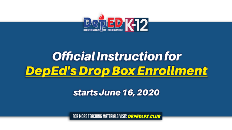 Official Instruction for DepEd's Drop box enrollment