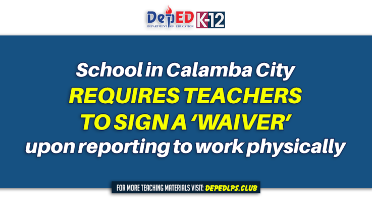 School in Calamba City requires Teachers to sign a 'waiver' upon reporting to work physically
