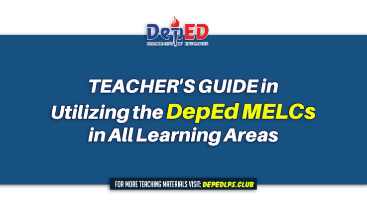 TEACHER'S GUIDE in Utilizing the DepEd MELCs in All Learning Areas