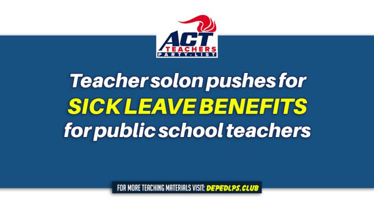 Teacher solon pushes for sick leave benefits for public school teachers