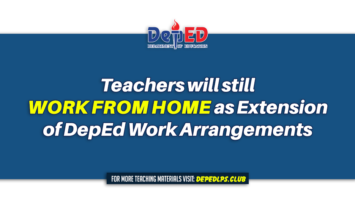 Teachers will still work from home as Extension of DepEd Work Arrangements