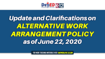Update and Clarifications on Alternative Work Arrangement Policy as June 22, 2020