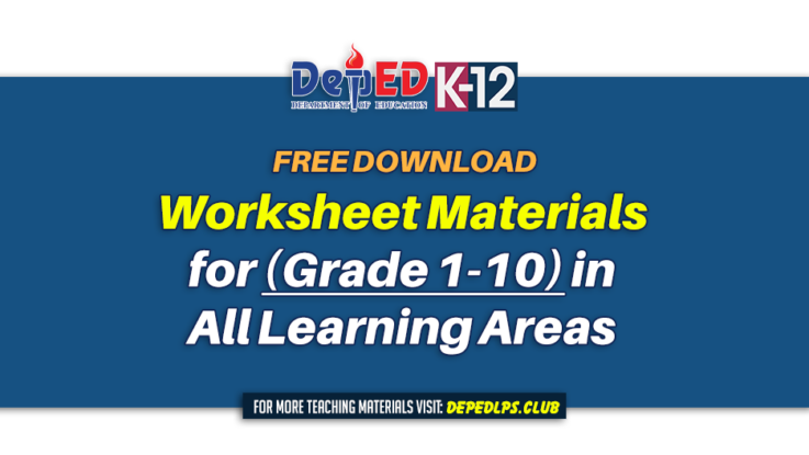 Worksheet materials for (Grade 1-10) in all learning areas