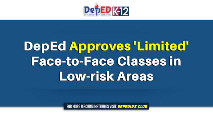 DepEd Approves 'Limited' Face-to-Face Classes in Low-risk Areas