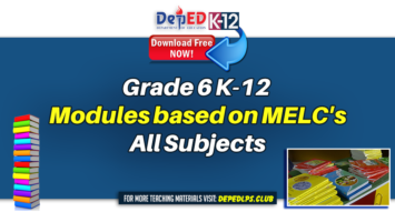 Grade 6 Modules based on MELC's All Subjects