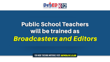 Public School Teachers will be trained as Broadcasters and Editors