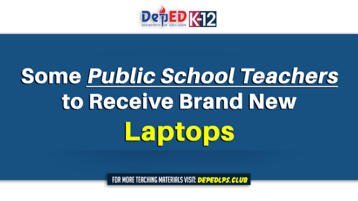 Some Public School Teachers to Receive Brand New Laptops