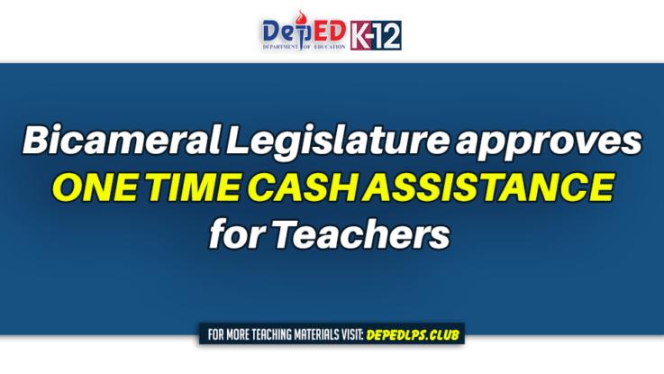 Bicameral legislature approves one time cash assistance for Teachers