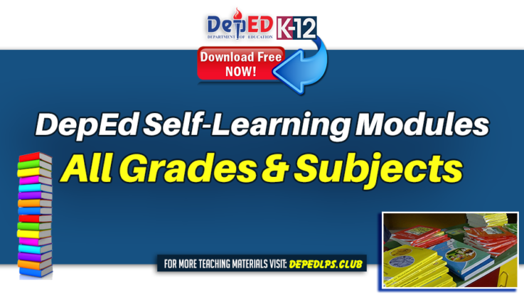 Official DepEd Self-Learning Modules for All Grades & Subjects
