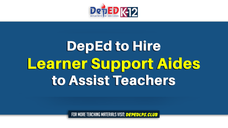 DepEd to hire learner support aides to assist teachers