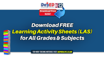 Download FREE Learning Activity Sheets (LAS) for All Grades & Subjects