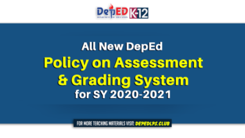 The all New DepEd Policy on Assessment and Grading System for SY 2020-2021