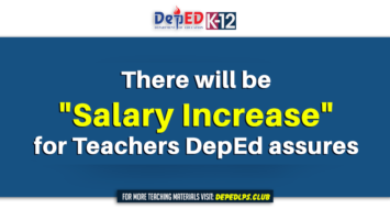 There will be 'Salary Increase' for Teachers DepEd assures