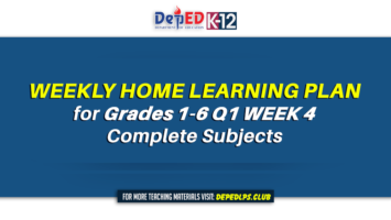 Weekly Home Learning Plan for Grades 1-6 Q1 Week 4 All Subjects
