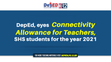 DepEd, eyes connectivity allowance for Teachers, SHS students for the year 2021 news