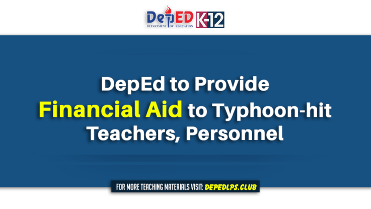 DepEd to provide financial aid to typhoon-hit teachers, personnel