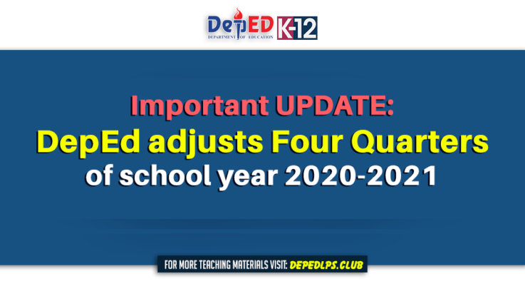 Important UPDATE DepEd adjusts 4 quarters of school year 2020-2021 Cover Page