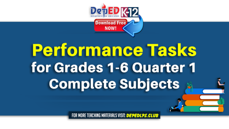 Performance Tasks for Grades 1-6 Quarter 1 for All Subjects