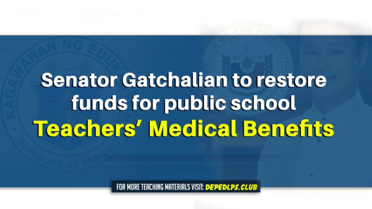 Sen. Gatchalian aims to restore funds for public school teachers' medical benefits