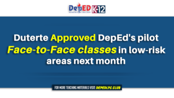 Duterte approved DepEd's pilot face-to-face classes in low-risk areas next month