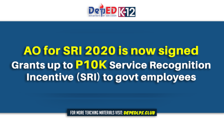 Grants up to P10K Service Recognition incentive 2020