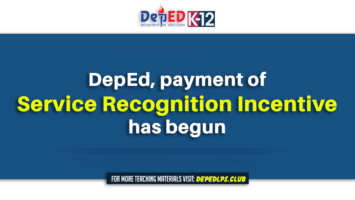 DepEd, payment of service recognition incentive has begun