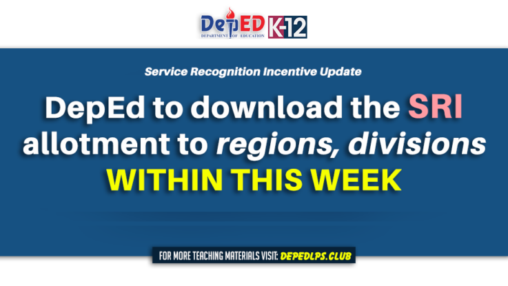 DepEd to download the SRI allotment to regions, divisions within this week