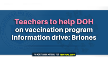 Teachers to help DOH on vaccination program information drive Briones