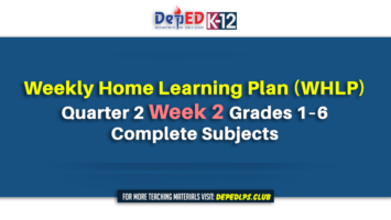 Weekly Home Learning Plan (WHLP) Quarter 2 Week 2 Grades 1–6 Complete Subjects