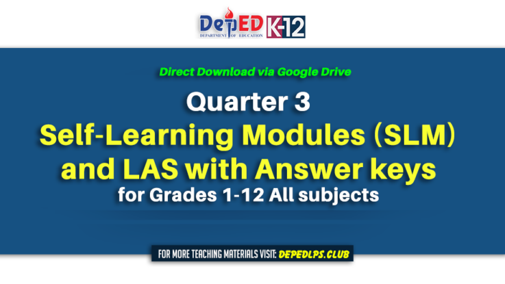 3rd Quarter Self-Learning Modules (SLM) for Grades 1-12 and LAS with Answer keys