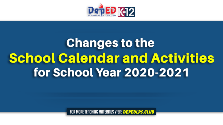 Changes to the School Calendar and Activities for School Year 2020-2021
