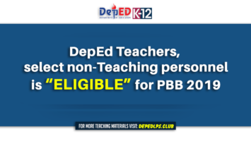DepEd Teachers, select non-teaching personnel is 'eligible' for PBB 2019